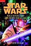 Star Wars: Mace Windu und die Armee der Klone Roman - Matthew Stover