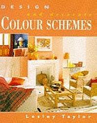 Colour Schemes (Design & Decorate)