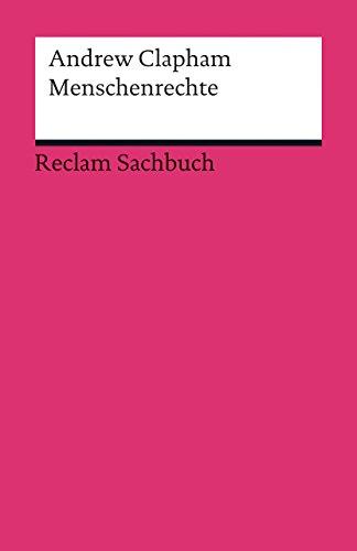 Menschenrechte: Reclam Sachbuch