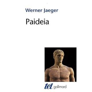 Paideia: La formation de l'homme grec