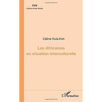 LES AFRICAINES EN SITUATION INTERCULTURELLE