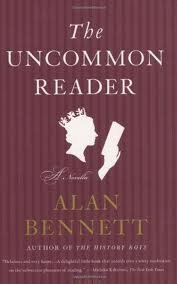 Portada del libro The Uncommon Reader: A Novella [Deckle Edge] 1st (first) edition Text Only