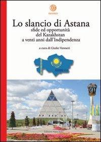 Lo slancio di Astana. Sfide ed opportunità