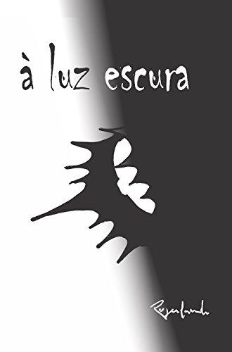 À luz escura (Portuguese Edition)