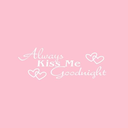 adhesivo-de-vinilo-para-pared-always-kiss-me-goodnight-color-blanco
