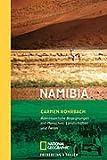 Namibia: Abenteuerliche Begegnungen mit Menschen, Landschaften und Tieren - Carmen Rohrbach