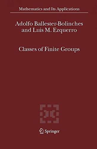 Classes of Finite Groups (Mathematics and Its Applications) by Adolfo Ballester-Bollinches (2006-06-01)