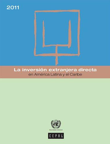 La inversión extranjera directa en América Latina y el Caribe 2011