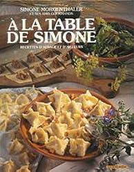 A la table de Simone : recettes d'Alsace et d'Ailleurs