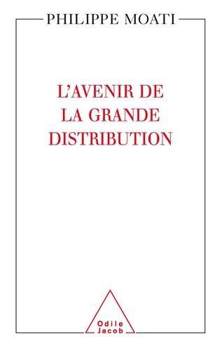 L'avenir de la grande distribution