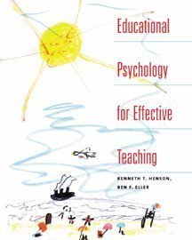 Educational Psychology for Effective Teaching by Kenneth T. Henson (1998-12-22)