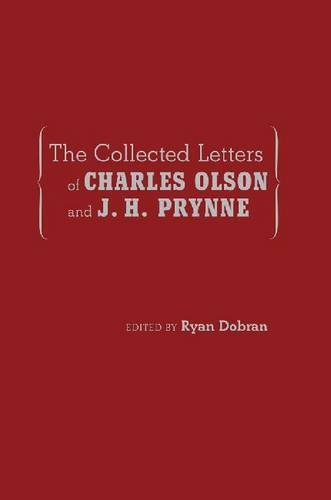 the-collected-letters-of-charles-olson-and-j-h-prynne-recencies-series-research-and-recovery-in-twen