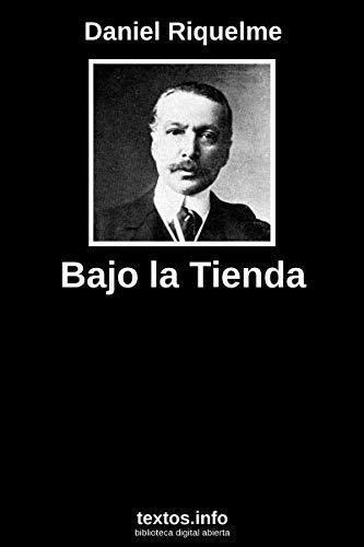 Bajo la tienda: Recuerdos de la campaña al Perú y Bolivia, 1879 ...