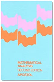 Mathematical Analysis: A Modern Approach to Advanced Calculus (Addison-Wesley series in mathematics)