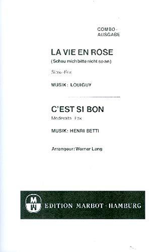Combo: La Vie En Rose/C'est Si Bon. Für Partitur Si Combo
