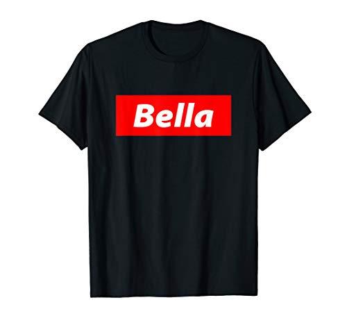 Bella - Streetwear für Männer, Frauen und Kinder - Bella  T-Shirt