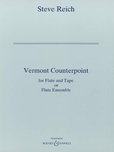 BOOSEY & HAWKES REICH STEVE - VERMONT COUNTERPOINT - FLUTE AND TAPE OR FLUTES-ENSEMBLE Klassische Noten Querflöte