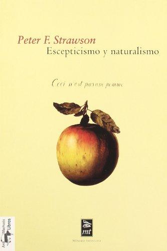Escepticismo y naturalismo: algunas variedades (Mínimo Tránsito) por Peter F. Strawson