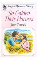 so-golden-their-harvest-linford-romance-library