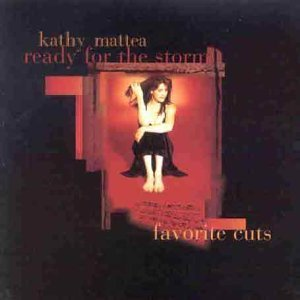 Ready for the Storm by Kathy Mattea [Music CD]