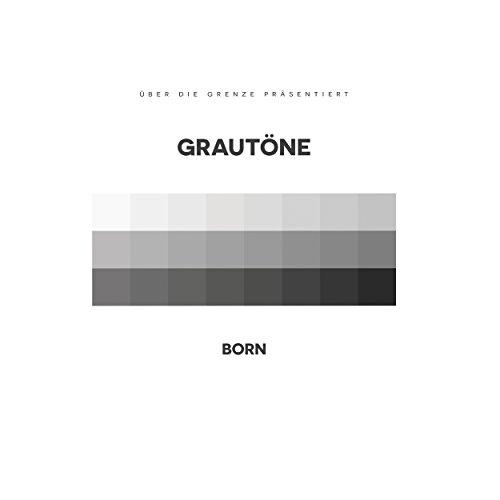 Grautöne (Bonus Tracks Version)
