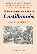 Castillonnes (Notice Historique Sur la Ville de)