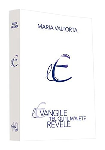 L'évangile tel qu'il m'a été révélé : Tome 10 par Maria Valtorta