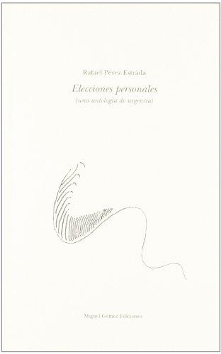 Elecciones personales (Colección Capitel) por Rafael Perez Estrada