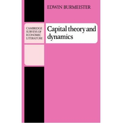 capital-theory-and-dynamics-author-edwin-burmeister-apr-2008