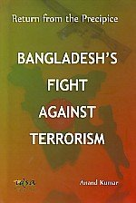 Bangladesh's Fight Against Terrorism: Return from the Precipice