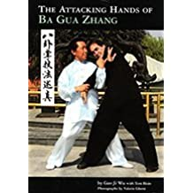 Attacking Hands of Ba Gua Zhang, The by Gao Ji Wu (2010-08-01)