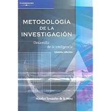 METODOLOGÍA DE LA INVESTIGACIÓN. DESARROLLO DE LA INTELIGENCIA