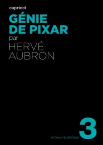 Génie de Pixar par Hervé Aubron