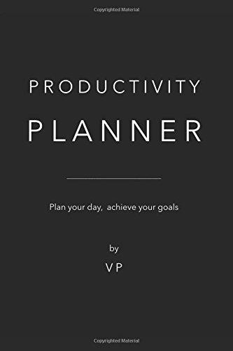 Productivity Planner: Plan your day, achieve your goals por Valentina Palermo V.