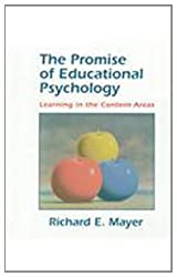The Promise of Educational Psychology: Learning in the Content Areas