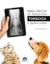 Manual práctico de radiologia torácica en pequeños animales - Libros de veterinaria - Editorial Servet por Xavier Sánchez Salguero