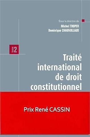 Traité international de droit constitutionnel. Tome 2 -: Distribution des pouvoirs