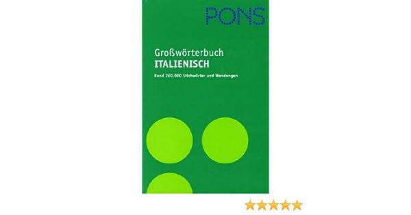 Pons Großwörterbuch Für Experten Und Universität Italienisch