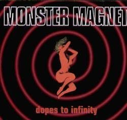 Dope to Infinity by Monster Magnet (2000-12-29)