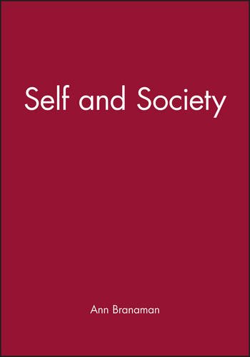 Self and Society (Wiley Blackwell Readers in Sociology)