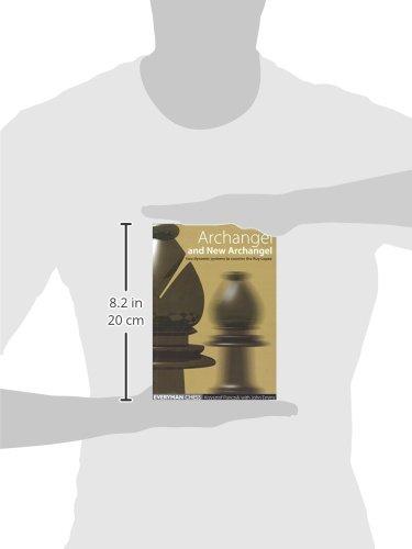 Archangel and New Archangel (Everyman Chess)