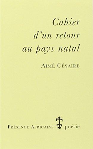 Cahier d'un retour au pays natal par Aimé Cesaire
