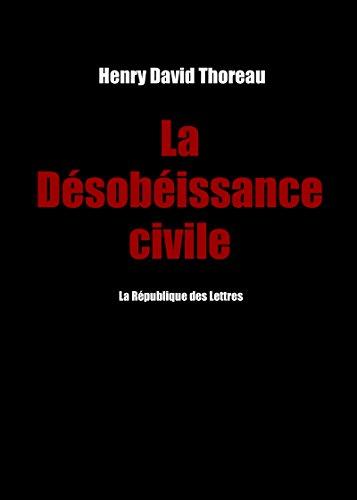 La Désobéissance civile par Henry David Thoreau