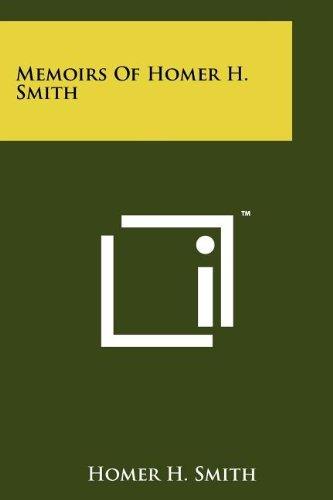 Memoirs of Homer H. Smith