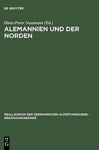 Alemannien und der Norden: Internationales Symposium vom 18.-20. Oktober 2001 in Zürich (Reallexikon der Germanischen Altertumskunde - Ergänzungsbände, Band 43)