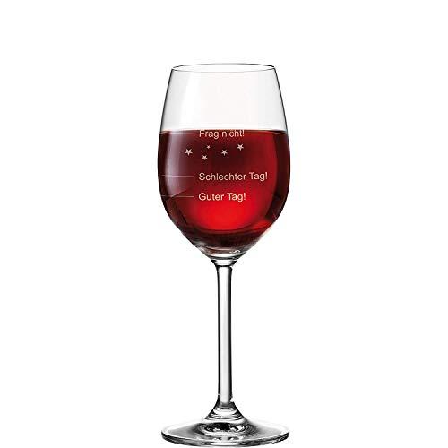 van Hoogen Leonardo Weinglas mit Gravur Guter Tag - Schlechter Tag - Frag Nicht 365ml + Weißweinglas + Rotweinglas