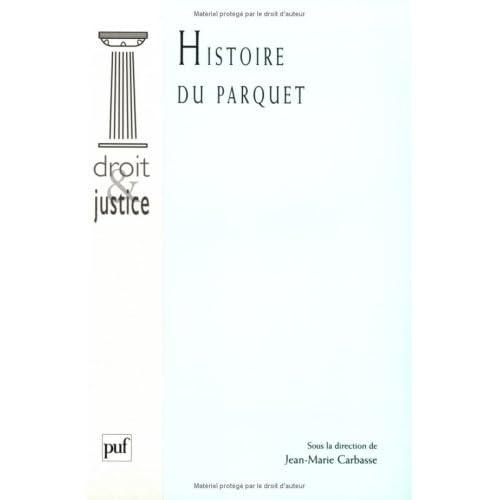 Histoire du Parquet