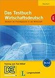 Das Testbuch Wirtschaftsdeutsch: Testheft