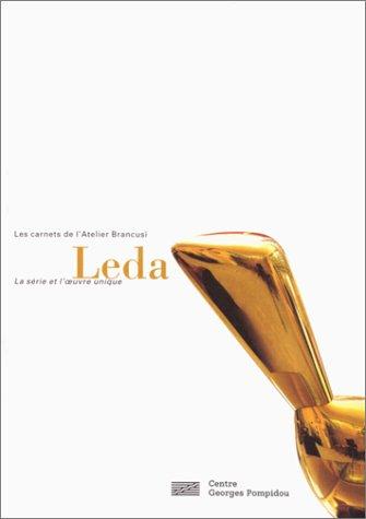 Les Cahier de l'atelier Brancusi : Leda