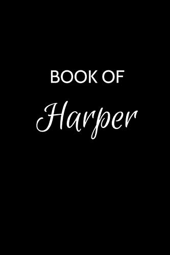 Book of Harper: Harper Journal - A Gratitude Journal Notebook for Women or Girls with the name Harper - Beautiful Elegant Bold & Personalized - ... Notebook with Personalized Name (6